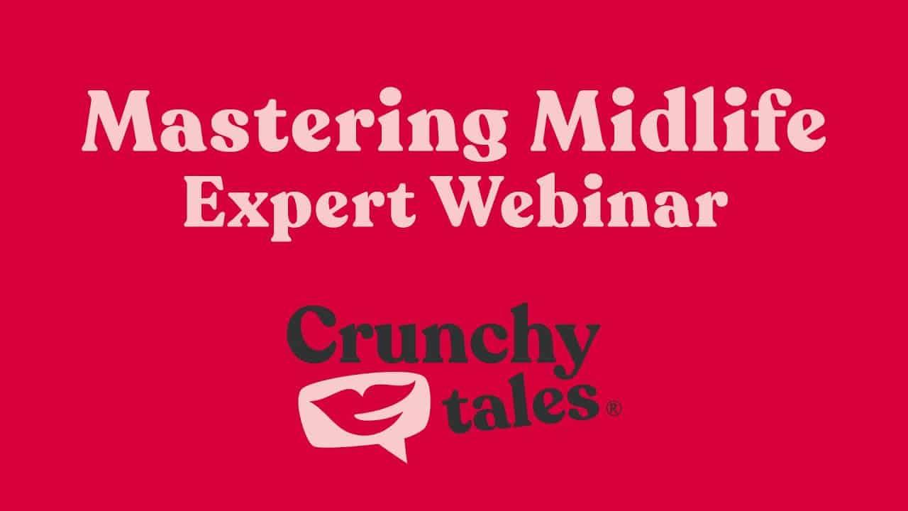 Mastering Midlife | Expert Webinar